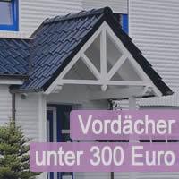 Vordächer unter 300 Euro